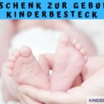 Geschenk zur Geburt: Kinderbesteck