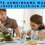 Die erste gemeinsame Mahlzeit: Kleinkinder spielerisch fördern