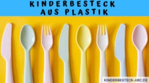 Kinderbesteck aus Plastik